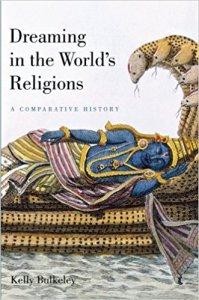 portada del libro dreaming in the worlds religions de kelly bulkeley